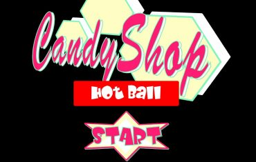 Candy Shop – Hot Ball